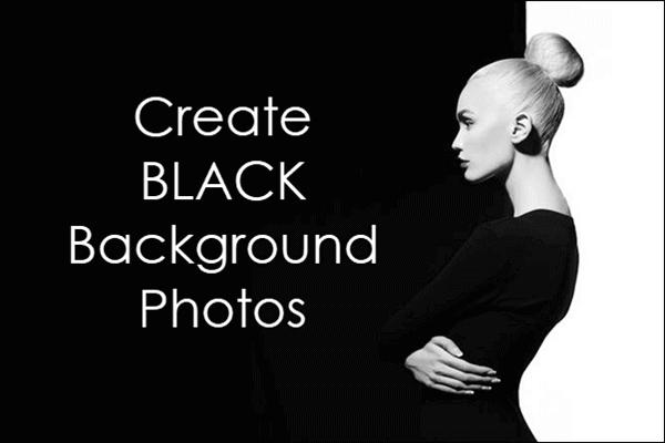 Create Black and Dark Background Photos