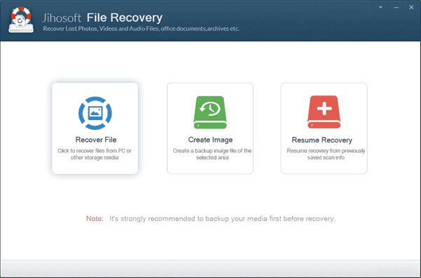 Run Jihosoft File Recovery and choose Recover File.