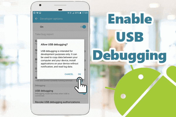 Enable USB Debugging and Developer Mode on Android.