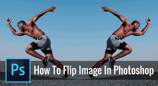 How to Flip Photo and Mirror Image in Photoshop.