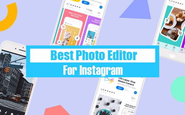 Best Instagram Photo Editor Apps.