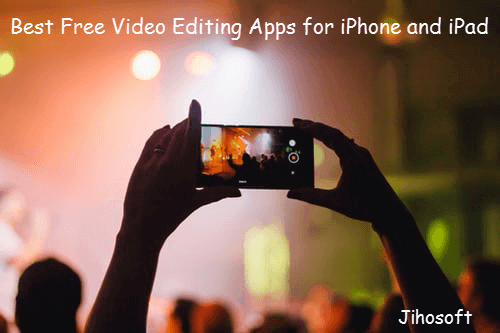 Best Free Video Editing Apps for iPhone or iPad.