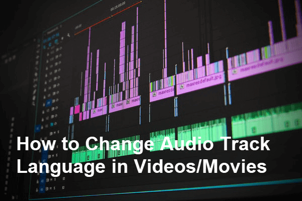 Change Audio Track Language in Video Players