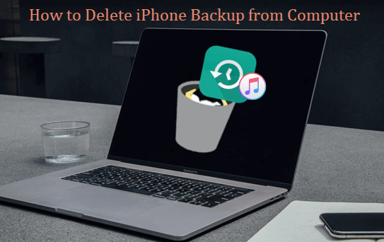 How to Delete iPhone Backup
