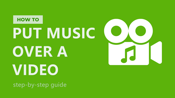 Easy Ways to Put Music Over A Video