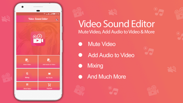 Video Sound Editor has features like video mute, silent video, trim video, voice mute, add Audio in Video, Mix Audio with video, audio video mixing.